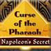 Curse of the Pharaoh: Napoleon's Secret Game