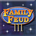 Family Feud III: Dream Home Game
