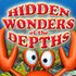 Try Hidden Wonders of the Depths