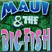 Maui and the Big Fish Game