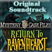 Mystery Case Files: Return to Ravenhearst Original Soundtrack Game