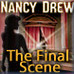 Nancy Drew: The Final Scene Game