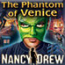 Nancy Drew: The Phantom of Venice Game