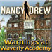 Nancy Drew: Warnings at Waverly Academy Game