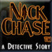 Nick Chase: A Detective Story Game