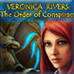 Veronica Rivers: The Order Of Conspiracy Game